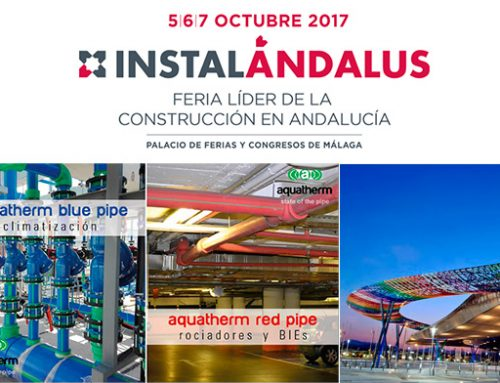Aquatherm® estará presente en INSTALÁNDALUS, la feria de la construcción de Andalucía.